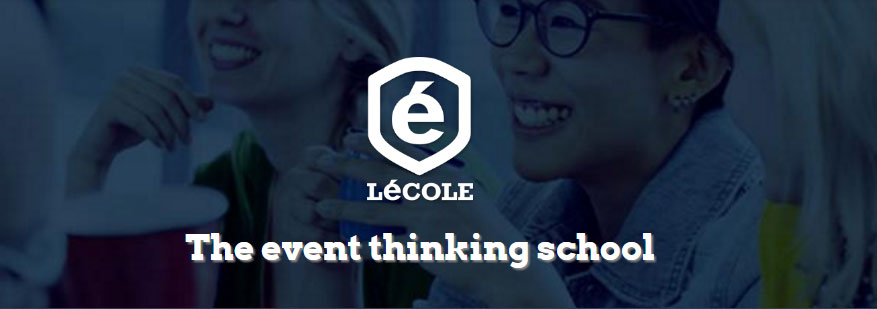 Lécole, the event thinking school, formation événementielle
